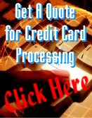 Get a Quote for Credit Card Processing!